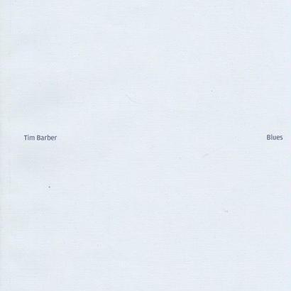 Blues  / Tim Barber (SIGNED)