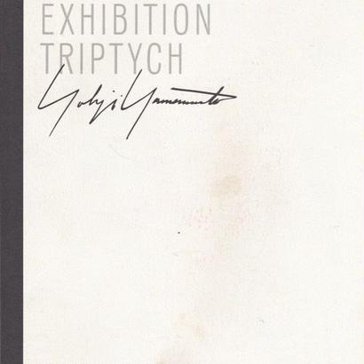 AN EXHIBITION TRIPTYCH / YOHJI YAMAMOTO