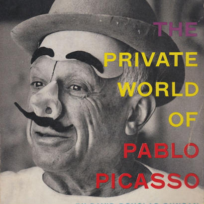 THE PRIVATE WORLD OF PABLO PICASSO / DAVID DOUGLAS DUNCAN