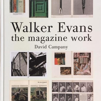 Walker Evans: the magazine work /  David Campany