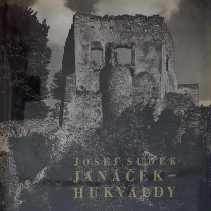 JANACEK-HUKVALDY / JOSEF SUDEK