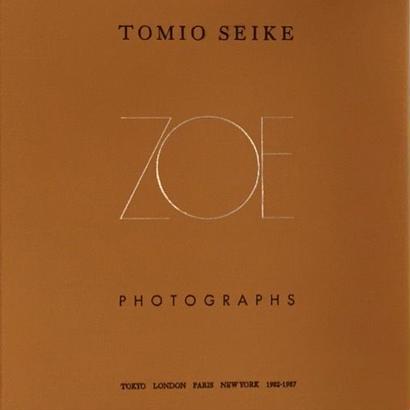 ZOE : Tomio Seike [Signed]