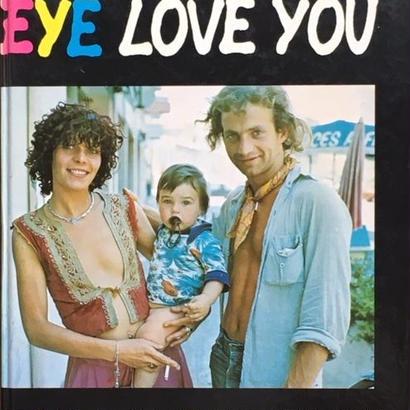 Eye Love You / Ed Van Der Elsken First Ed.