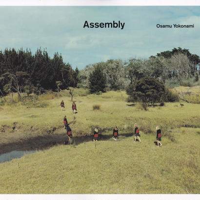 Assembly / Osamu Yokonami