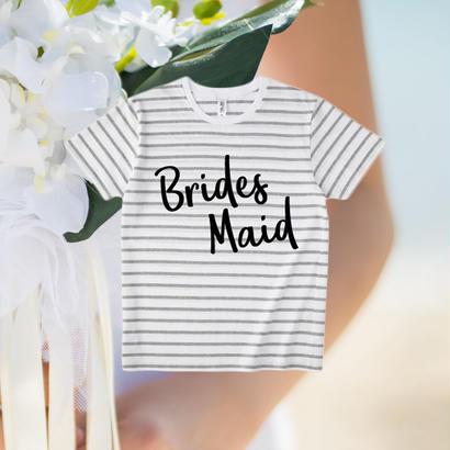 - BRIDES MAID -