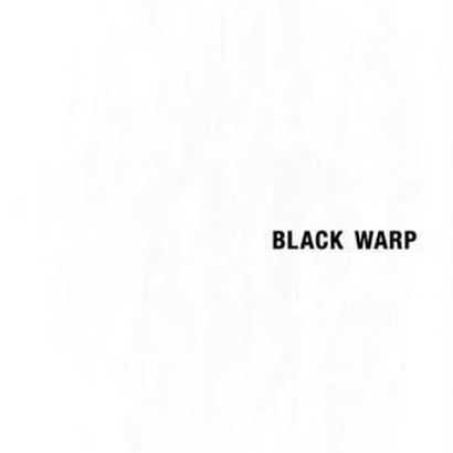 BLACK WARP / JANAI da LOOP