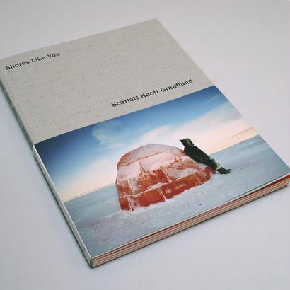 Scarlett Hooft Graafland/ Shores Like You