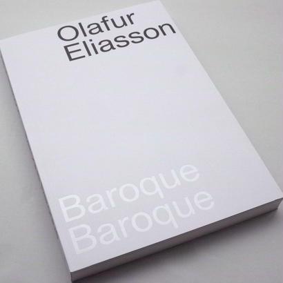 Olafur Eliasson / Baroque Baroque