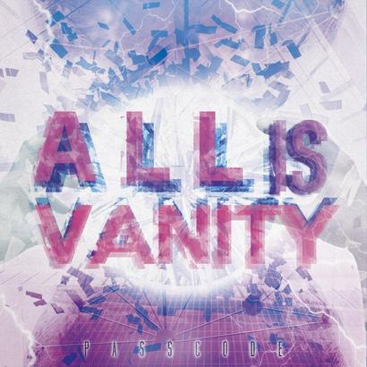 【PassCode】1st album [ALL is VANITY]