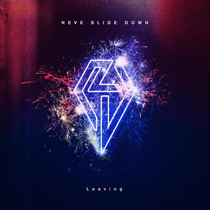"【NEVE SLIDE DOWN】2nd Single ""Leaving"""