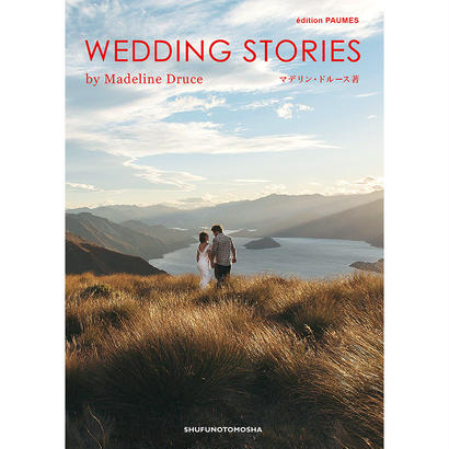 WEDDING STORIES by Madeline Druce