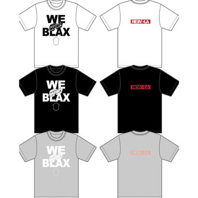 WE are BLAX Limited T-shirts