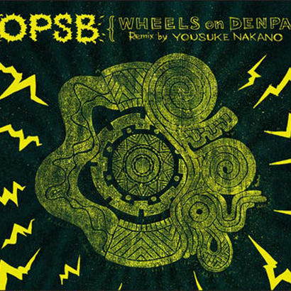 OPSB ALBAM / WHEELS on DENPA Remix by YOUSUKE NAKANO / CD