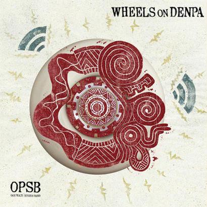 OPSB ALBAM / WHEELS on DENPA / CD