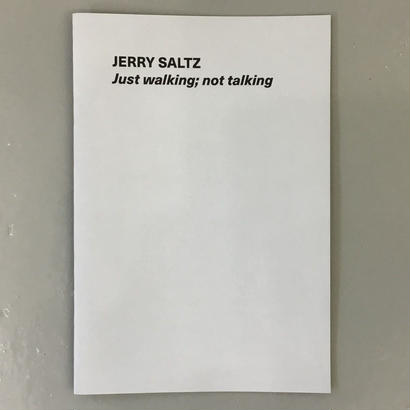 "Jerry Saltz ""Just walking; not talking"""