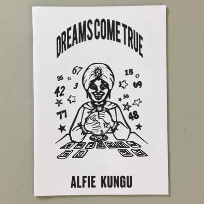 """Alfie Kungu """"Dreams Come True"""""""