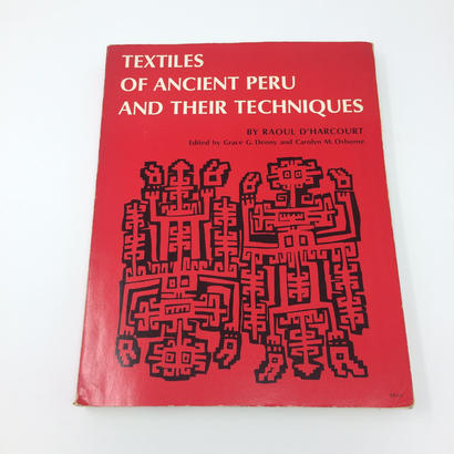 【古本】B015 ペルー織りの本(洋書)TEXTILES OF ANCIENT PERU AND THEIR TECHNIQUES