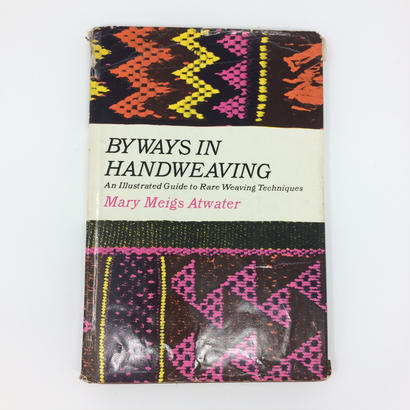 【古本】B014 手織の本(洋書)By ways in Hand-Weaving Fifth Printing Edition