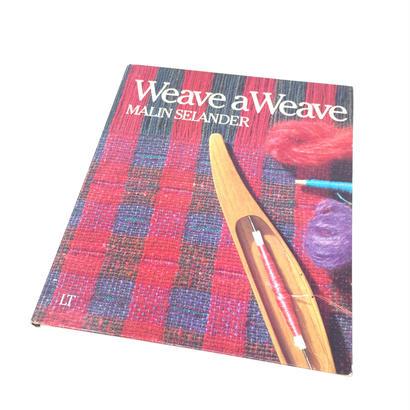 【古本】B032   Weave a Weave /MALIN SELANDER