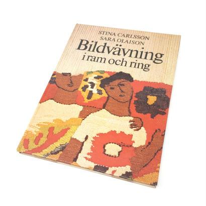 【古本】B021  Bildvavning iram och ring  スウェーデンの楽しい絵織りの世界