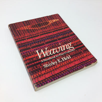 【古本】B013  Weaving A handbook for fiber craftsmen/ Shirley E.Held 洋書
