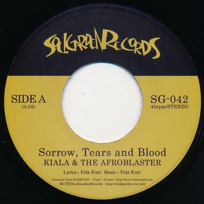 """[SG-042] KIALA & THE AFROBLASTER - Sorrow, Tears and Blood / Dear World (7"""" Vinyl)"""