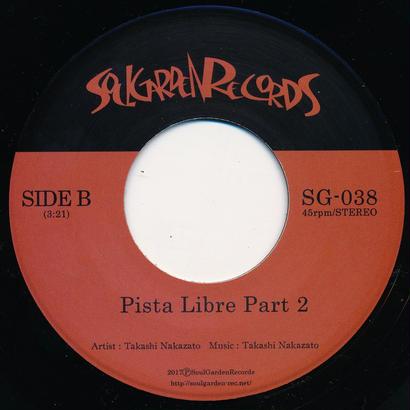 """[SG-038]  Takashi Nakazato - Pista Libre Part 1&2 (7"""" Vinyl)"""