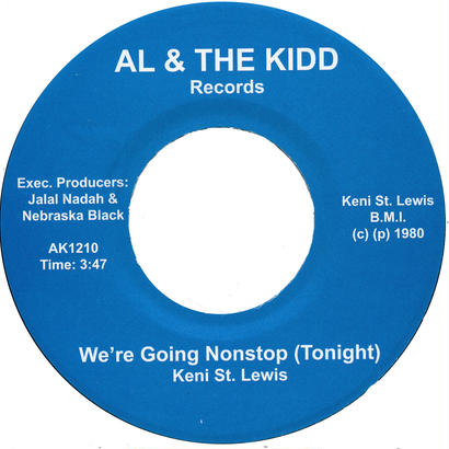 """[SG-037] (AK1210) Keni St. Lewis - We're Going Nonstop (Tonight) (7"""" Vinyl)"""