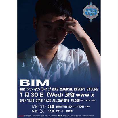 【eチケット】1/30  (水)  BIM ワンマンライブ 2019  ''Magical  Resort'' Encore @ 渋谷WWW X