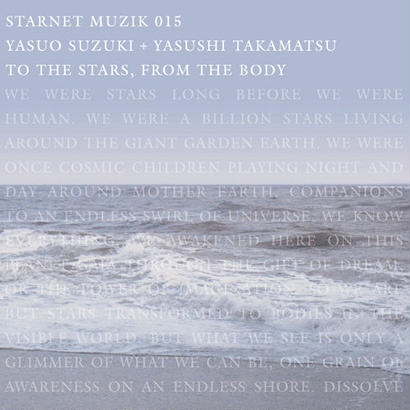CD15 「 TO THE STARS FROM THE BODY」