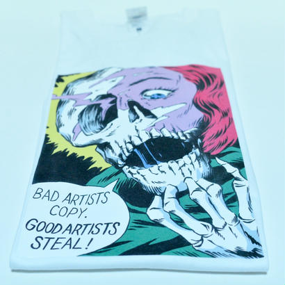 Bad artists copy Good artists steel tee