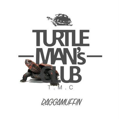 TURTLE MAN's CLUB-[RAGGAMUFFIN-RAGGA HIPHOP MIX]