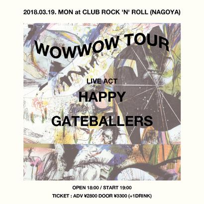"""""""WOWWOW TOUR"""" at CLUB ROCK 'N' ROLL (NAGOYA)"""