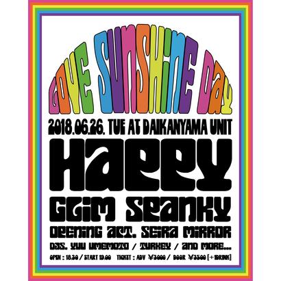 "HAPPY PRESENTS ""LOVE SUNSHINE DAY"" at 代官山UNIT"