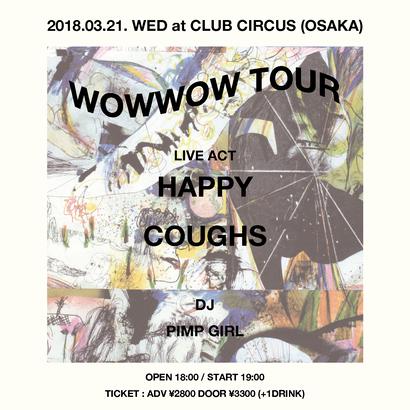 """""""WOWWOW TOUR"""" at CLUB CIRCUS (OSAKA)"""