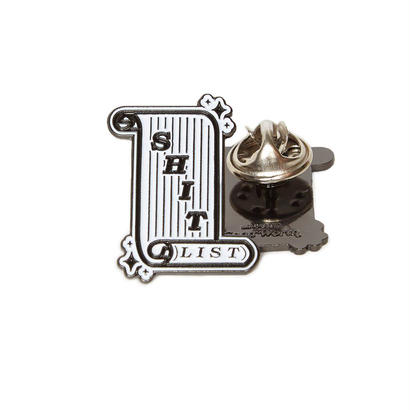 Shit List Pin