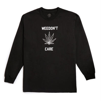 WEEDON'T CARE LONGSLEEVE - BLACK