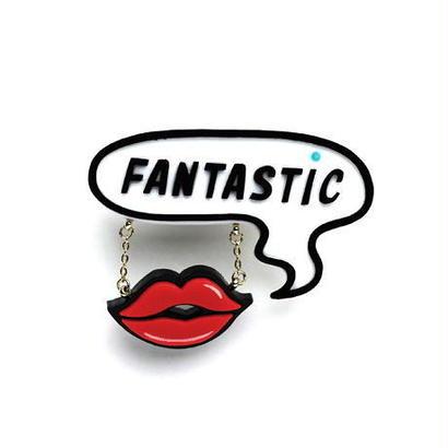 FANTASTIC+LIPブローチ / RD