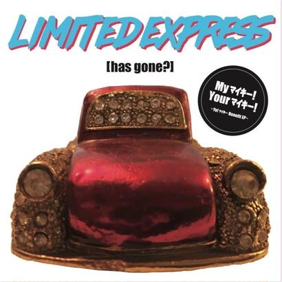 [My!マイキー Your!マイキー] Limited Express(has gone?)