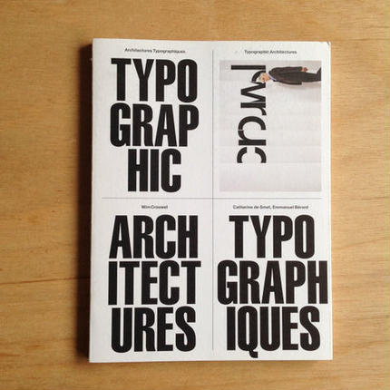 WIM CROUWEL, ARCHITECTURES TYPOGRAPHIQUES.