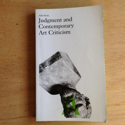 Judgement and Contemporary Art Criticism