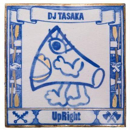 DJ TASAKA『UpRight』(CD)