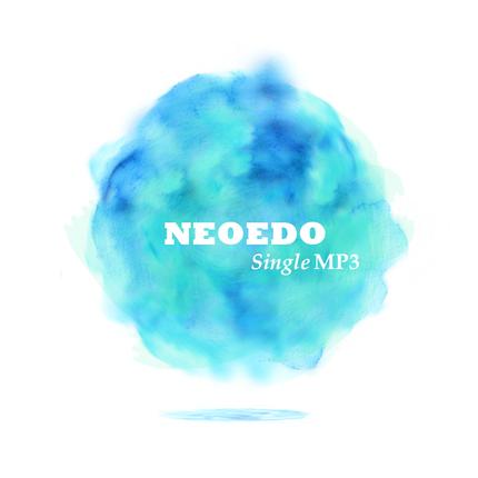 NEOEDO(LiveVersion) シングル全1曲(MP3)