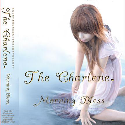 The Charlene.(シャーレイン) 1st EP 「Morning Blass」TCWR-0214