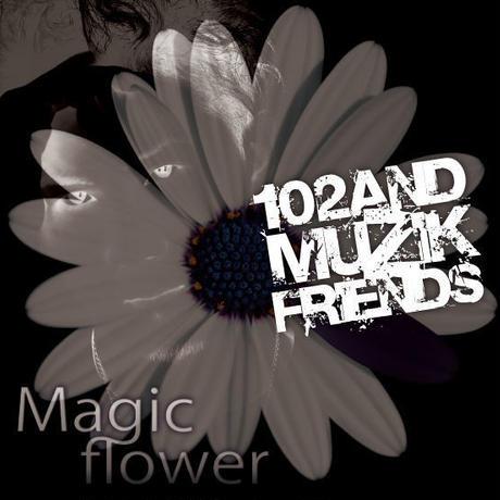 【102プロデュース ワンウェイアルバム】 Magic flower
