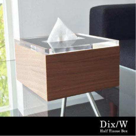 Dix/W Half Tissue Box / ディスダブリュー ハーフ ティッシュ ボックス