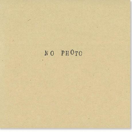被写体X 『NO PHOTO』