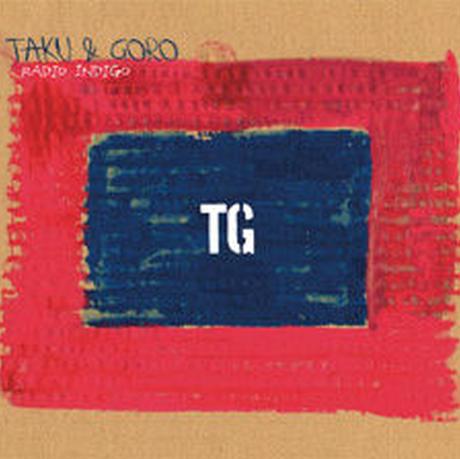 Radio Indigo(TAKU & GORO)