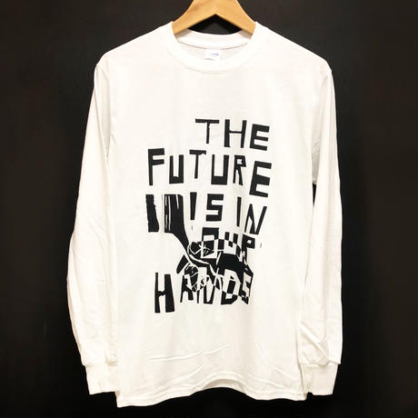 [THE FUTURE IS IN OUR HARDS. ]Long-sleeve shirt  size : S,M,L,XL / white