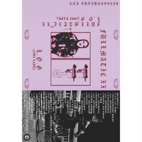 FULLMATIC【L.O.G (1991 TAPE)】カセットテープ
